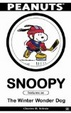 Cover of Snoopy Features as the Winter Wonder Dog