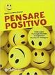 Cover of Pensare positivo