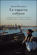 Cover of La ragazza cubana
