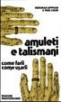 Cover of Amuleti e talismani