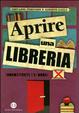 Cover of Aprire una libreria (nonostante l'e-book)