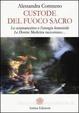 Cover of Custode del fuoco sacro