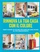 Cover of Rinnova la tua casa con il colore