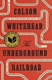 Cover of The Underground Railroad