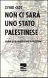 Cover of Non ci sarà uno Stato palestinese