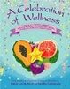 Cover of A Celebration of Wellness
