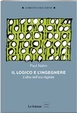 Cover of Il logico e l'ingegnere