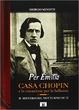 Cover of Per Emilia. Casa Chopin e la vocazione per la bellezza