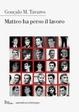 Cover of Matteo ha perso il lavoro