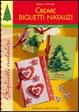 Cover of Creare biglietti natalizi
