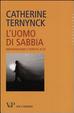 Cover of L'uomo di sabbia. Individualismo e perdita di sé