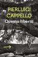 Cover of Questa libertà