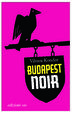 Cover of Budapest noir