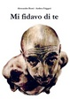 Cover of Mi fidavo di Te