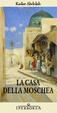 Cover of La casa della moschea