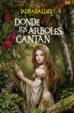 Cover of Donde los árboles cantan