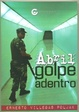 Cover of Abril, golpe adentro