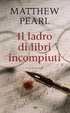 Cover of Il ladro di libri incompiuti