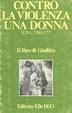 Cover of Contro la violenza una donna. Il libro di Giuditta