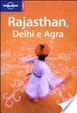 Cover of Rajasthan, Delhi e Agra