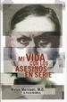 Cover of Mi vida con los asesinos en serie