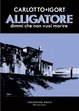 Cover of Alligatore