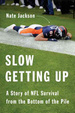 Cover of Slow Getting Up