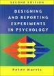 Cover of Designing and Reporting Experiments in Psychology