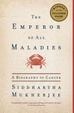 Cover of The Emperor of All Maladies