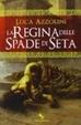 Cover of La regina delle spade di seta