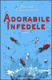 Cover of Adorabile Infedele
