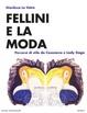 Cover of Fellini e la moda