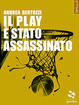 Cover of Il Play è stato assassinato