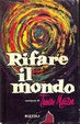 Cover of Rifare il mondo