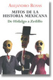 Cover of Mitos De La Historia Mexicana / Myths of the Mexican History