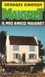 Cover of Il mio amico Maigret
