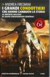 Cover of I grandi condottieri che hanno cambiato la storia