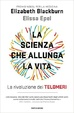 Cover of La scienza che allunga la vita