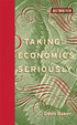 Cover of Taking Economics Seriously