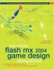 Cover of Macromedia Flash MX 2004 Game Design Demystified