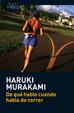 Cover of De qué hablo cuando hablo de correr