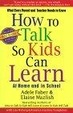 Cover of How To Talk So Kids Can Learn