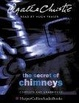 Cover of The Secret of Chimneys: Complete & Unabridged