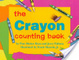 Cover of The Crayon Counting Book