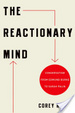 Cover of The Reactionary Mind
