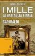 Cover of I Mille. La battaglia finale