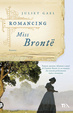 Cover of Romancing Miss Brontë