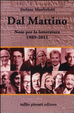 Cover of Dal Mattino. Note per la letteratura 1989-2011
