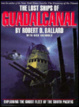 Cover of The Lost Ships of Guadalcanal