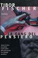 Cover of La gang del pensiero ovvero la zetetica e l'arte della rapina in banca